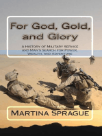 For God, Gold, and Glory