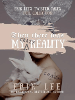 My (Crazy) Reality