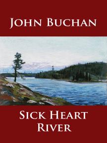 Sick Heart River: classic