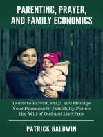 Parenting, Prayer, and Family Economics