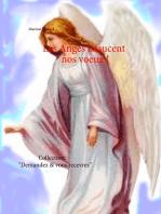 Les Anges exaucent nos voeux !