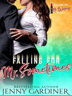 Falling for Mr. Sometimes