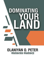 Dominating Your Land