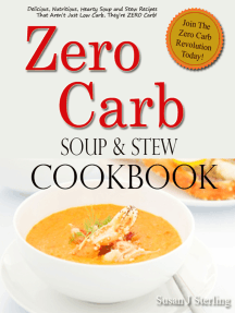Zero Carb Soup and Stew Cookbook