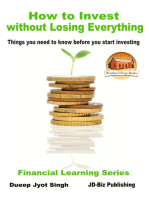 How to Invest Without Losing Everything
