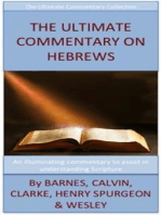 The Ultimate Commentary On Hebrews
