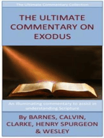 The Ultimate Commentary On Exodus