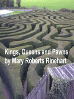 Kings, Queens and Pawns
