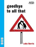 Goodbye to All That (NHB Modern Plays)