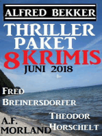 Thriller-Paket 8 Krimis Juni 2018