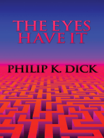 Eyes Have It, The