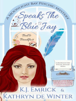 Speaks the Blue Jay