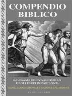 Compendio Biblico: da Adamo ed Eva all'esodo degli Ebrei in Babilonia
