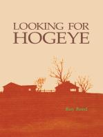 Looking for Hogeye
