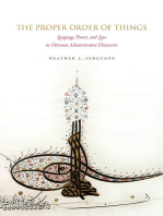 The Proper Order of Things: Language, Power, and Law in Ottoman Administrative Discourses