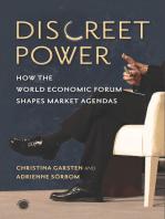Discreet Power: How the World Economic Forum Shapes Market Agendas