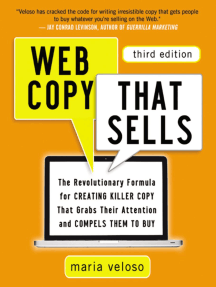 Web Copy That Sells: The Revolutionary Formula for Creating Killer Copy That Grabs Their Attention and Compels Them to Buy