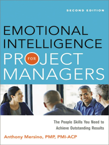 Emotional Intelligence for Project Managers: The People Skills You Need to Acheive Outstanding Results