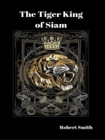 The Tiger King of Siam