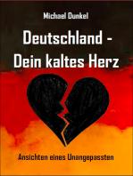 Deutschland - Dein kaltes Herz