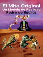 El Mito Original, Un Modelo de Realidad