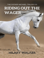 Riding Out the Wager