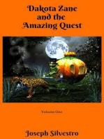 Dakota Zane and the Amazing Quest!