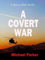 A Covert War