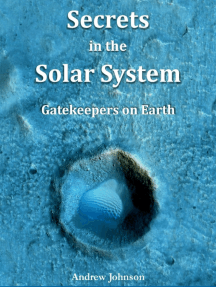 Secrets In the Solar System : Gatekeepers On Earth