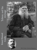 Tolstoy and his Message (With Tolstoy's Illustrated Biography)