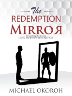 The Redemption Mirror- Unveiling Divine Secrets and the Divinity of the New Man