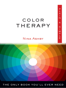 Color Therapy Plain & Simple: The Only Book You'll Ever Need