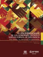 Acción internacional de los gobiernos locales o nuevas formas de diplomacia: Una mirada a la experiencia latinoamericana