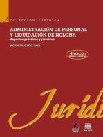 Administración de personal y liquidación de nómina: Aspectos prácticos y jurídicos (4ª edición)