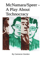 McNamara/Speer. A Play About Technocracy: The MacSpeer project, #1