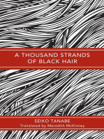 A Thousand Strands of Black Hair