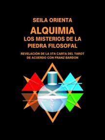 Alquimia - El misterio de la piedra filosofal