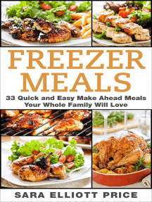 Freezer Meals: 33 Quick and Easy Make Ahead Meals Your Whole Family Will Love