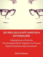 ISO 9001:2015 and IATF 16949 Rationalized