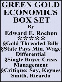 Green Gold Economics Box Set