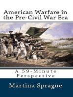 American Warfare in the Pre-Civil War Era