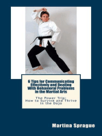 6 Tips for Communicating Effectively and Dealing with Behavioral Problems in the Martial Arts