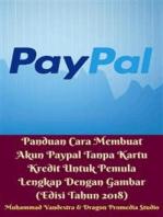 Panduan Cara Membuat Akun Paypal Tanpa Kartu Kredit Untuk Pemula Lengkap Dengan Gambar (Edisi Tahun 2018)