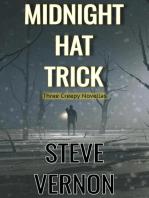 Midnight Hat Trick