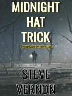 Midnight Hat Trick