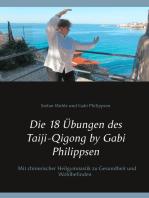 Die 18 Übungen des Taiji-Qigong by Gabi Philippsen