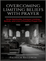 Overcoming Limiting Beliefs with Prayer