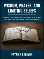 Wisdom, Prayer, and Limiting Beliefs