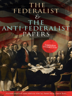 The Federalist & The Anti-Federalist Papers