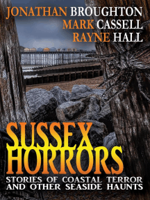 Sussex Horrors - Stories of Coastal Terror and other Seaside Haunts